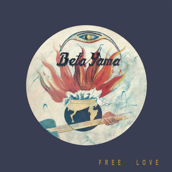 Beta Yama* - Free Love (CD, Album, RE)